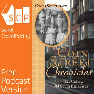Coin Street Chronicles - London's Vanished Old South Bank