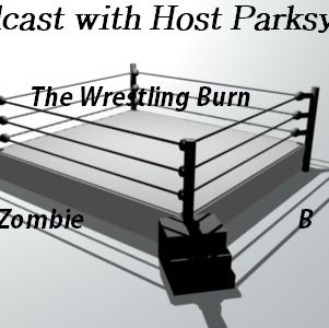 The Wrestling Burn E7 Steroids Wrestling