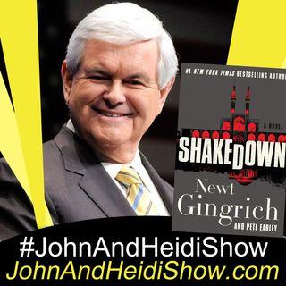 05-15-20-John And Heidi Show-NewtGingrich-Shakedown