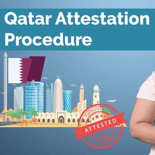 Qatar Embassy Attestation Procedure for Indians