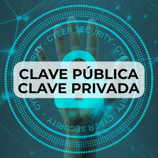 37 Clave Pública y Clave Privada