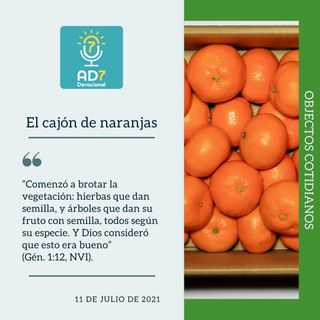 11 de julio - El cajón de naranjas - Devocional de Jóvenes - Etiquetas Para Reflexionar