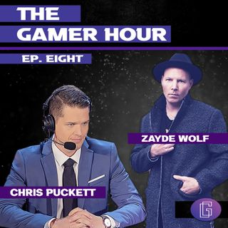 The Gamer Hour - Chris Puckett Interviews Musician Zayde Wolf