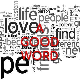 A Good Word - Morning Manna #2934