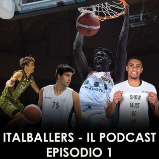 """#1 Il primo episodio di """"ItalBallers - Il Podcast"""" con Niccolò Filoni, Marco Valenza e Andrea Grossi"""