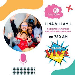 Radio Viva Pasto - Lina Villamil Coordinadora General de la Fundación Mariana Novoa.