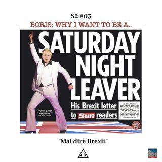 S2 Ep.03 I Mai dire Brexit