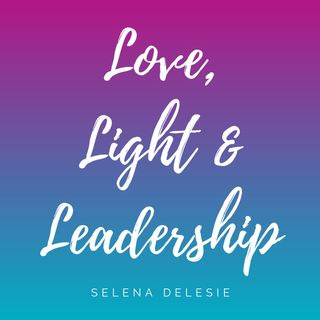 Love, Light & Leadership