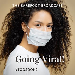 The Barefoot Broadcast - 06-07-20