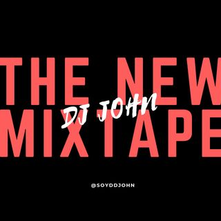 Dj John - THE NEW MIXTAPE 2019