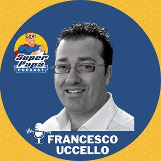 Mò te lo spiego a papà - con Francesco Uccello - Mò te lo spiego a papà