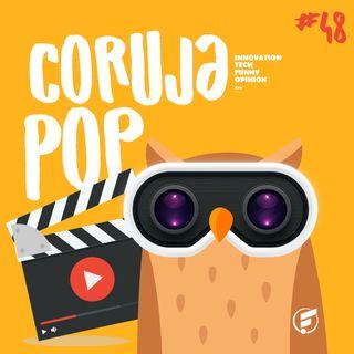 Coruja POP #48 Luz, câmera... ação! As tecnologias do universo audiovisual