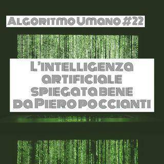 Episodio 22 - Algoritmo Umano: L'Intelligenza Artificiale spiegata bene