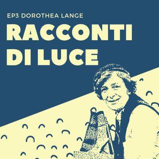 #03 Dorothea Lange