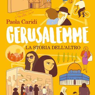 """Paola Caridi """"Gerusalemme"""""""