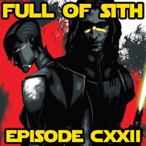 Episode CXXII: Dark Disciple