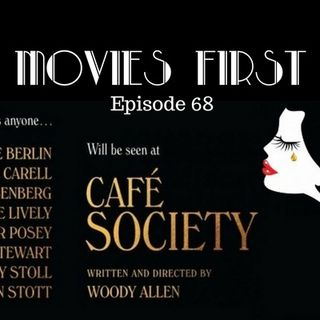 Cafe Society - Movies First with Alex First & Chris Coleman Episode 68