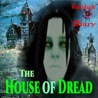 The House of Dread and Other Stories of Unearthly Encounters   Podcast
