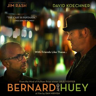 Dan Mirvish on Bernard & Huey
