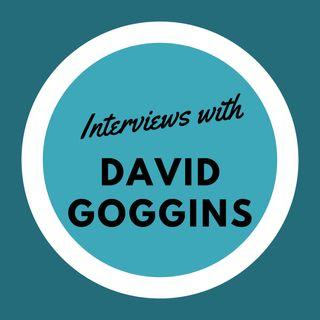 Interviews with David Goggins