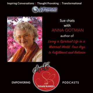 "Susan chats with Anna Gatmon, Author of ""Living a Spiritual Life in a Material World: Four Keys to Fulfillment and Balance"""