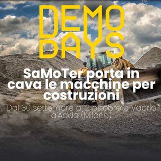 Ascolta la news: Dal 30 settembre al 2 ottobre Samoter va in cava con i Samoter Demo Days 2021