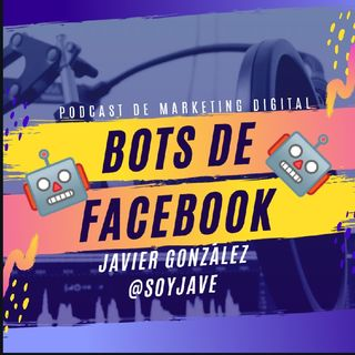 Marketing Digital: BOTS De Facebook