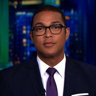 El presentador de la CNN Don Lemon insulta a los seguidores de Trump