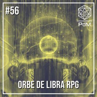 Podcast de Mesa #56 - A Orbe de Libra