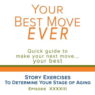 Ep 43 - Story Exercises To Determine Your Stage Of Aging