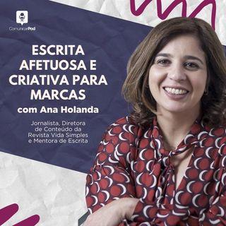 ComunicarPod #47 | Escrita afetuosa e criativa para marcas com Ana Holanda