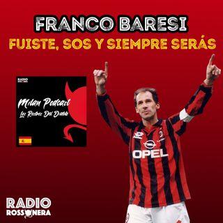 Franco Baresi - Fuiste, sos y siempre serás