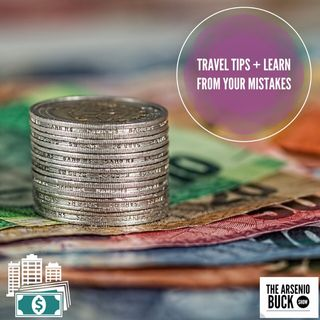 Travel Tips + Not Learning From Mistakes