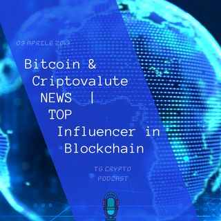 Bitcoin & Criptovalute NEWS | TOP Influencer in Blockchain | TG Crypto PODCAST 10-04