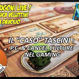 """Il """"Caso Tascini"""" - Politicamente Corretto e Cancel Culture nel Gaming"""