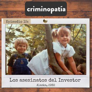15. Los asesinatos del Investor (Alaska, 1982)