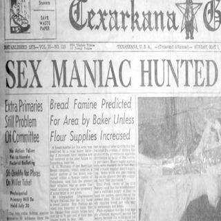 The Texarkana Moonlight Murders (Part One: The Phantom)