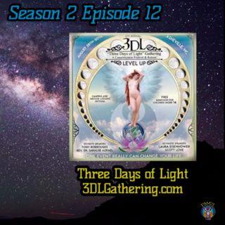 Ep. 57 Creating Three Days of Light