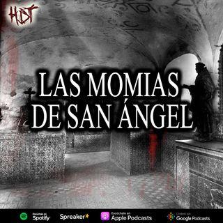 Las momias de san angel | Relato colonial