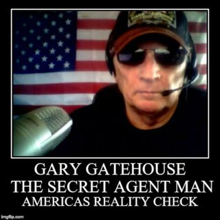 OCT 18 2019 GARY GATEHOUSE SECRET AGENT MAN POLITICAL COMMENTARY VIDEO SHOW TODAY ISLAM COMMUNIST DEMOCRATS NEW WORLD ORDER OBAMA DEEP STATE
