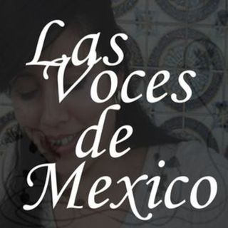 Las Voces de Mexico-Episode 5