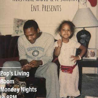 Pop's Living Room Episode 4