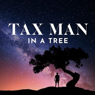 Tax Man in a Tree