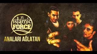 İslamic Force - Anaları Ağlatan (1997)