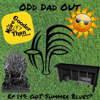 GoT Summer Blues ODO 149