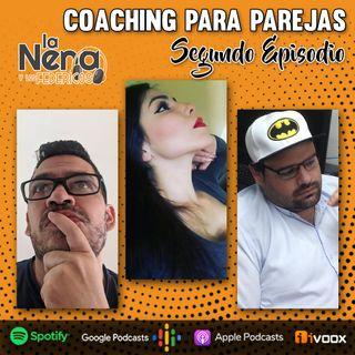 """La Nena y Los Federicos - EP002 """"COACHING PARA PAREJAS"""""""