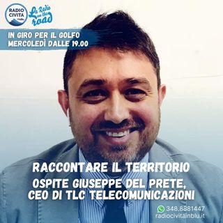 Comunicazione e territorio - TLC Formia, Intervista a Giuseppe Del Prete