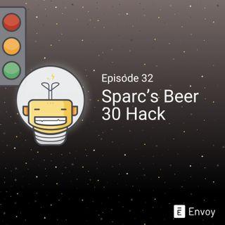 #32 - Sparc's Beer 30 Hack