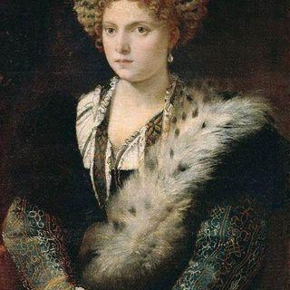 17 maggio 1474, nasce a Ferrara Isabella d'Este - #AccadeOggi s01e35
