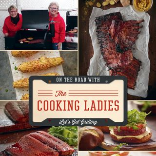 On the Road with The Cooking Ladies - Let's Get Grilling - On Big Blend Radio!